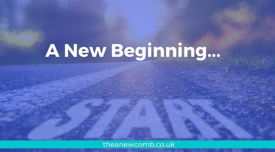 A New Beginning for the theanewcomb.co.uk blog