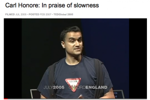 Carl Honore Ted Talk - in Praise of Slow