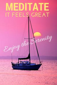 Meditate - it feels great - enjoy the serenity.