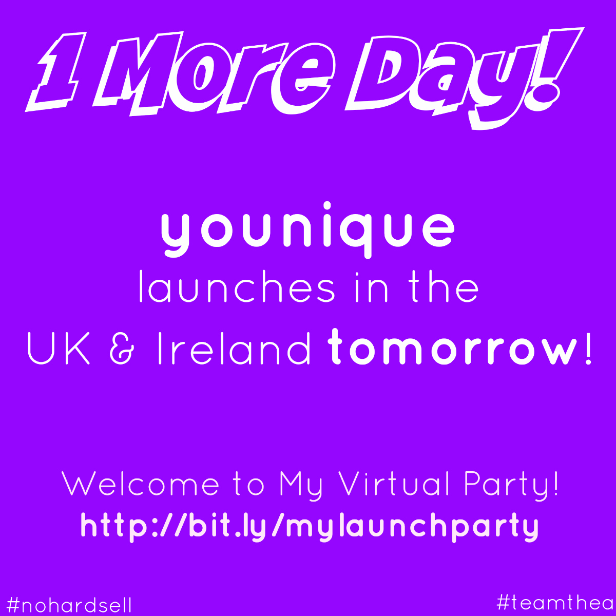 One More Day - Younique UK & Ireland launches #teamthea