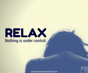 Relax nothing is under control...
