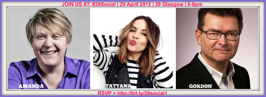 3 speakers for #29social - 29 April 2015