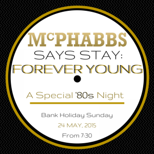Join us for Forever Young at McPhabbs Glasgow