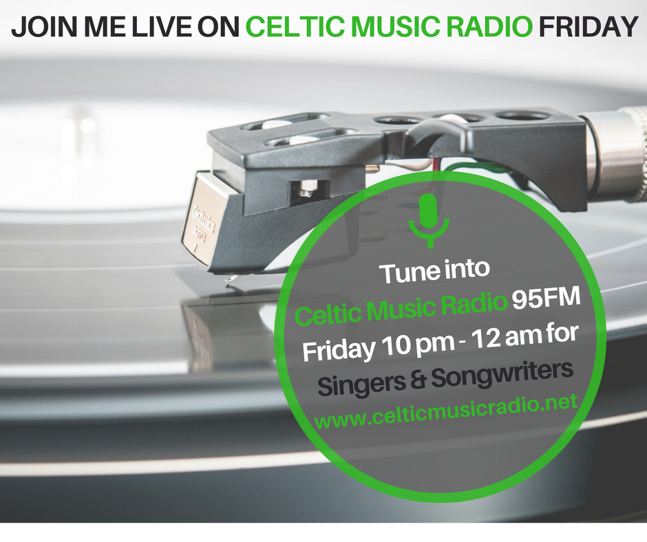 Join Me Live on Celtic Music Radio – October 6 from 10pm (UK) 2pm (PST)