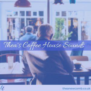 Thea's Coffee Shop Sounds Playlist on Spotify