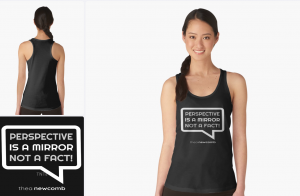 Buy Perspective is a Mirror not a Fact on nearly 60 different products like this Tank Top