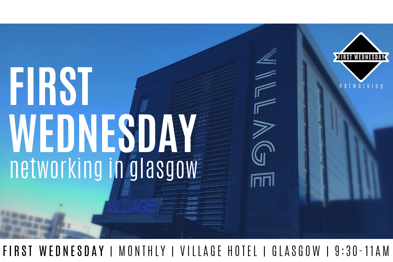 First Wednesday Networking in Glasgow – 1st Event Nov 7 2018