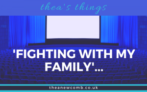 Fighting with My Family Movie Cinema Header