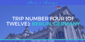 My first trip to Berlin Germany