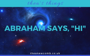 Abraham Says Hi - Thea's Things