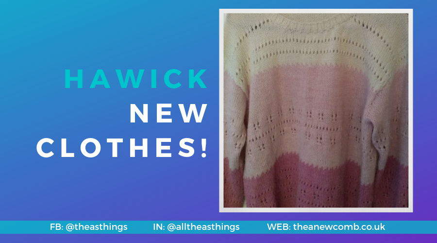 Hawick New Clothes