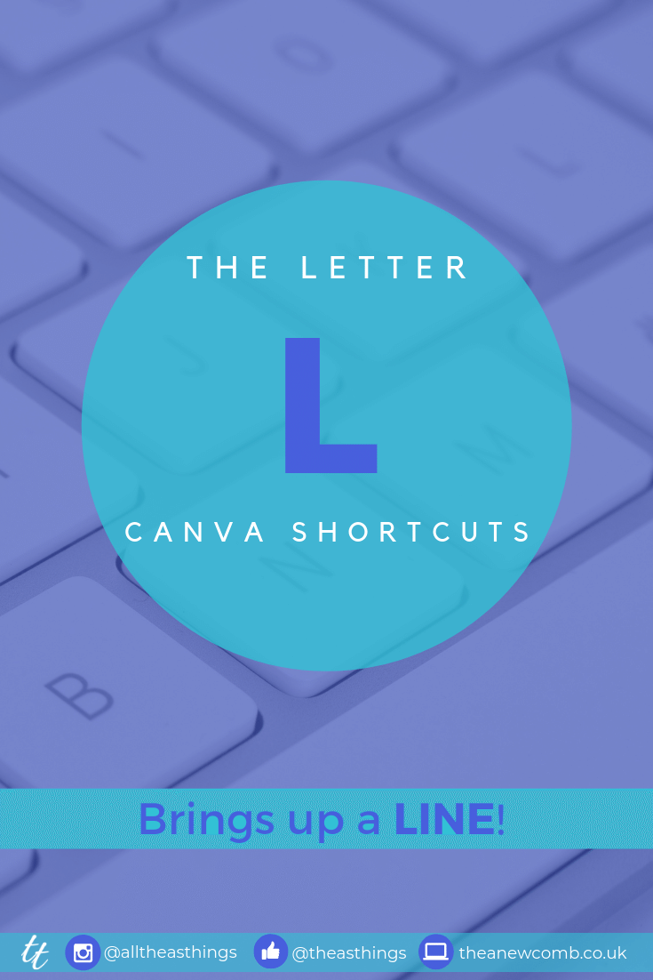 Face Canva Shortcuts Letter L for Line