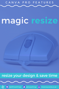 Magic Resize your Canvas in Canva Pro