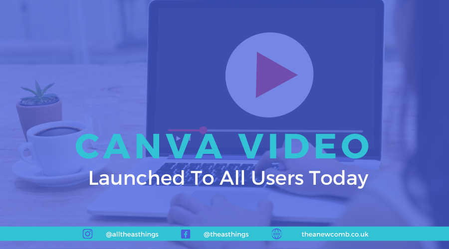 Canva Video - Launched today for all users (not China)- 25 November 2019