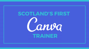 Thea Newcomb Scotland's First Canva Trainer