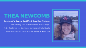 Who is Thea Newcomb? Canva Certified Creative Scotland