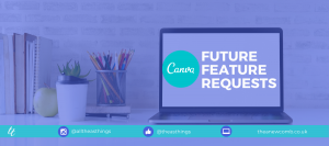 Canva Feature Requests