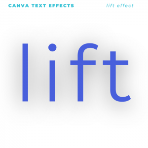 Canva Text Effects - Lift