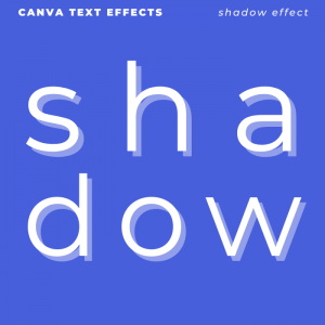 Canva Text Effects - Shadow