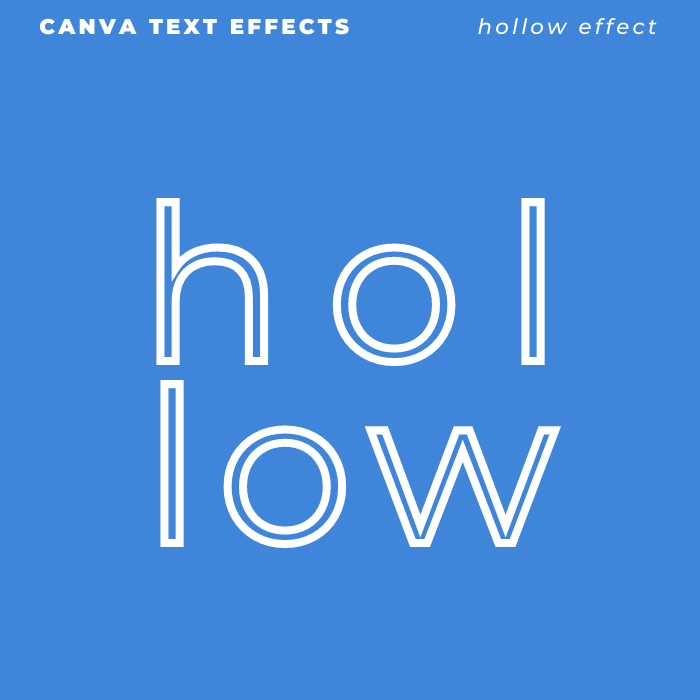 Canva Text Effects - Hollow