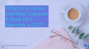 What is a Canva Certified Creative & How Do I Become a CCC?