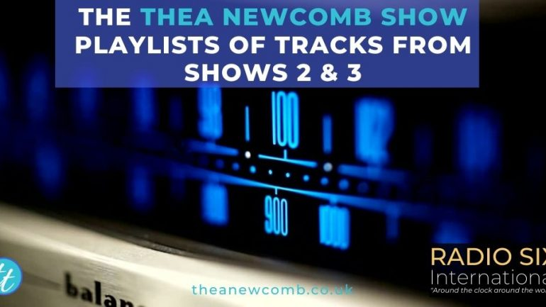 The Thea Newcomb Show Playlist of Tracks from Shows 2 & 3