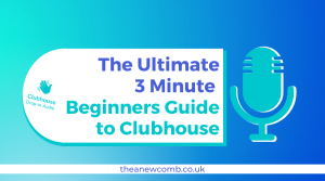 The Ultimate 3 Minute Beginners Guide to Clubhouse