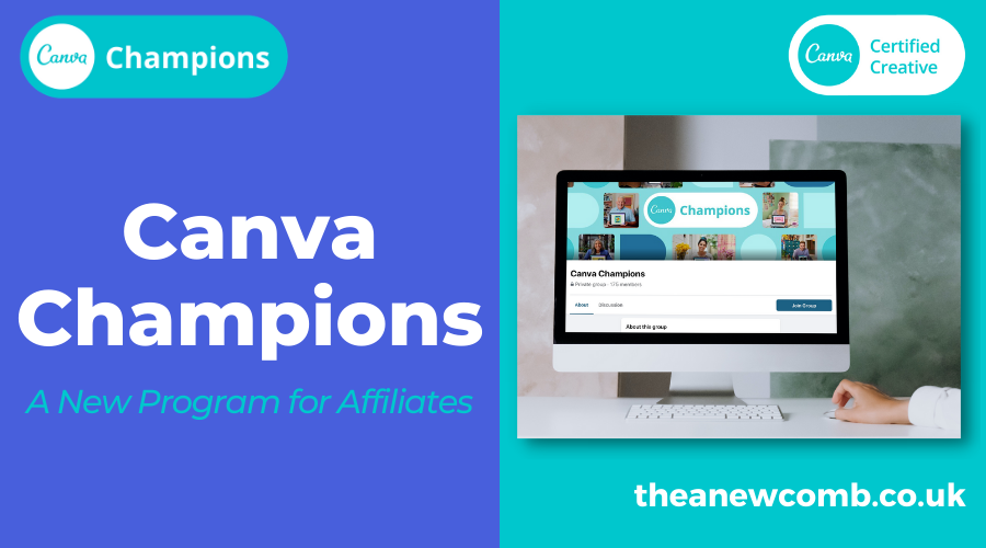 Canva Champions: A New Program for Affiliates - theanewcomb.co.uk