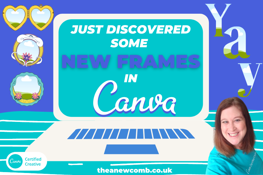 Just Discovered Some New Frames in Canva