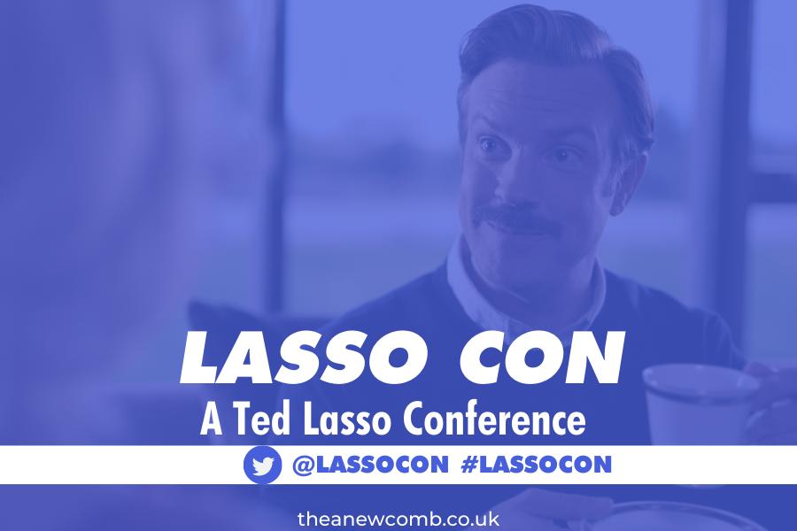 Ted Lasso Conference - Lasso Con